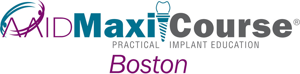 Boston AAID MaxiCourse Practical Implant Education